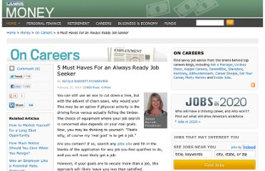 http://money.usnews.com/money/blogs/outside-voices-careers/2013/02/25/5-must-haves-for-an-always-ready-job-seeker