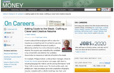 http://money.usnews.com/money/blogs/outside-voices-careers/2013/02/11/adding-sizzle-to-the-steak-crafting-a-clever-and-creative-resume