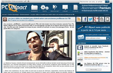 http://www.pcinpact.com/news/77772-les-jeux-video-ne-rendent-pas-violent-selon-ancienne-profileuse-fbi.htm