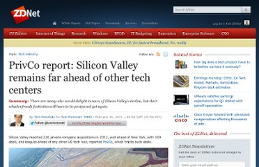 http://www.zdnet.com/privco-report-silicon-valley-remains-far-ahead-of-other-tech-centers-7000011831/?preview=true
