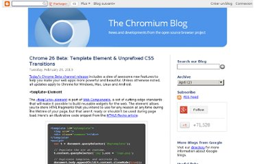 http://blog.chromium.org/2013/02/chrome-26-beta-template-element.html