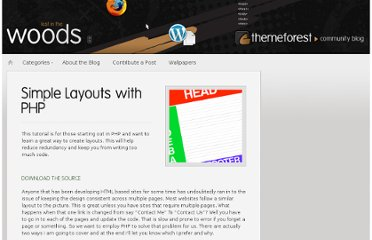 http://blog.themeforest.net/tutorials/simple-layouts-with-php/