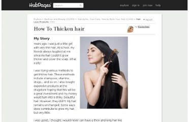 http://thickenhair.hubpages.com/hub/How-To-Thicken-hair