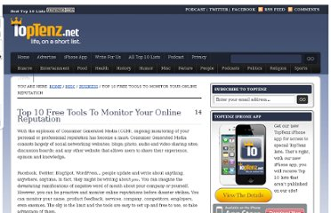 http://www.toptenz.net/top-10-free-tools-to-monitor-your-online-reputation.php