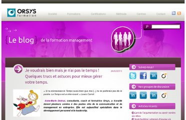 http://blogs.orsys.fr/management/index.php/2013/02/je-voudrais-bien-mais-je-nai-pas-le-temps-gestion-du-temps-management/