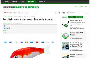 http://www.open-electronics.org/robofish-create-your-robot-fish-with-arduino/