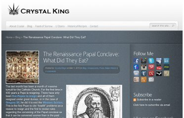 http://crystalking.com/blog/2013/03/01/the-renaissance-papal-conclave-what-did-they-eat/