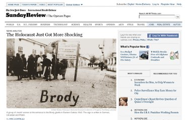 http://www.nytimes.com/2013/03/03/sunday-review/the-holocaust-just-got-more-shocking.html?_r=0