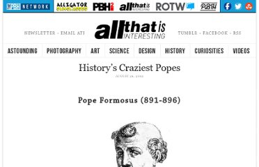http://all-that-is-interesting.com/craziest-popes