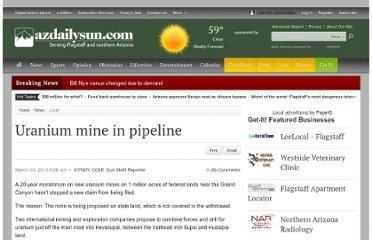 http://azdailysun.com/news/local/uranium-mine-in-pipeline/article_7364489c-0a21-5ed0-b3c9-532f59f4e268.html