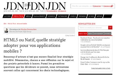 http://www.journaldunet.com/ebusiness/expert/51796/html5-ou-natif--quelle-strategie-adopter-pour-vos-applications-mobiles.shtml