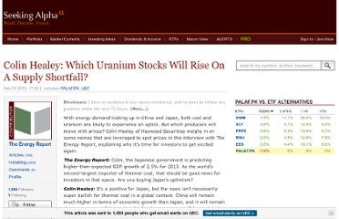 http://seekingalpha.com/article/1189191-colin-healey-which-uranium-stocks-will-rise-on-a-supply-shortfall