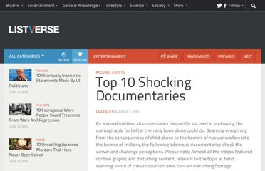 http://listverse.com/2013/03/03/top-10-shocking-documentaries/