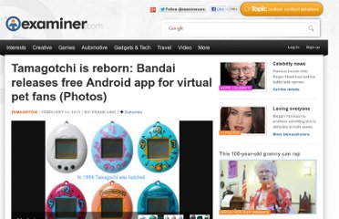 http://www.examiner.com/article/tamagotchi-is-reborn-bandai-releases-free-android-app-for-virtual-pet-fans