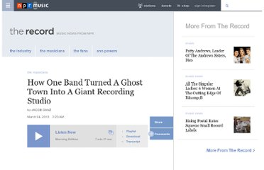 http://www.npr.org/blogs/therecord/2013/03/04/173274068/how-one-band-turned-a-ghost-town-into-a-giant-recording-studio