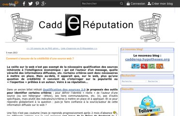 http://caddereputation.over-blog.com/article-comment-s-assurer-de-la-credibilite-d-une-source-web-115912095.html