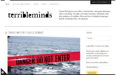 http://terribleminds.com/ramble/2013/03/05/25-things-writers-should-beware/
