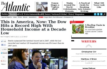 http://www.theatlantic.com/business/archive/2013/03/this-is-america-now-the-dow-hits-a-record-high-with-household-income-at-a-decade-low/273719/