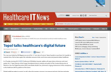 http://www.healthcareitnews.com/news/topol-talks-healthcares-digital-future