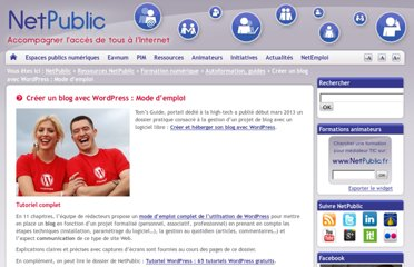 http://www.netpublic.fr/2013/03/creer-un-blog-avec-wordpress/