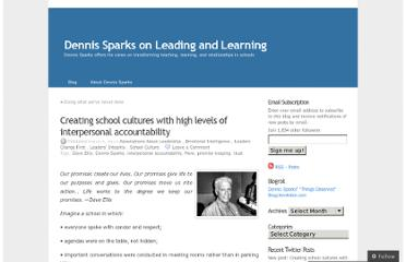 http://dennissparks.wordpress.com/2013/03/06/creating-school-cultures-with-high-levels-of-interpersonal-accountability/