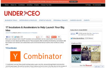 http://under30ceo.com/17-incubators-accelerators-to-help-launch-your-big-idea/