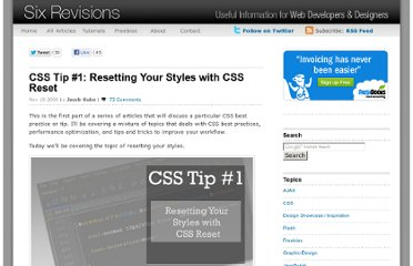http://sixrevisions.com/css/css-tips/css-tip-1-resetting-your-styles-with-css-reset/