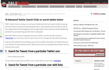 http://www.dailybloggr.com/2009/08/10-tricks-to-search-twitter-better-beyond-your-timeline-around-the-world/