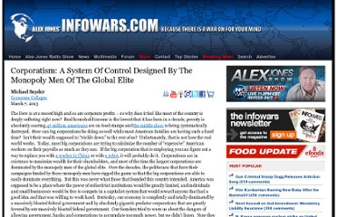 http://www.infowars.com/corporatism-a-system-of-control-designed-by-the-monopoly-men-of-the-global-elite/