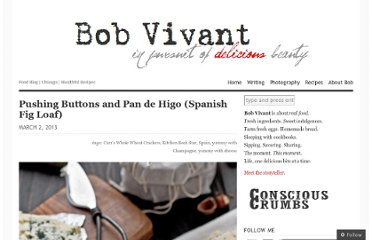 http://bobvivant.com/2013/03/02/pushing-buttons-and-pan-de-higo-spanish-fig-loaf/