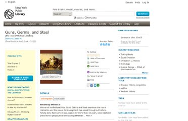http://nypl.bibliocommons.com/item/show/18889503052_guns,_germs,_and_steel