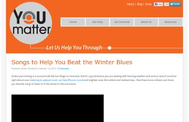 http://www.youmatter.suicidepreventionlifeline.org/2013/02/01/songs-to-help-you-beat-the-winter-blues/