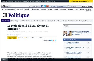 http://www.lemonde.fr/politique/article/2010/08/23/eva-joly-un-style-decale-mais-efficace_1401687_823448.html