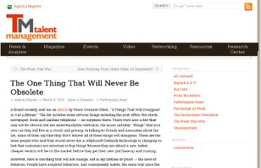 http://blog.talentmgt.com/2013/03/08/the-one-thing-that-will-never-be-obsolete/