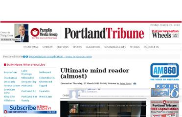 http://portlandtribune.com/pt/9-news/129475-ultimate-mind-reader-almost
