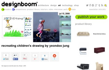 http://www.designboom.com/weblog/cat/10/view/3381/recreating-childrens-drawing-by-yeondoo-jung.html