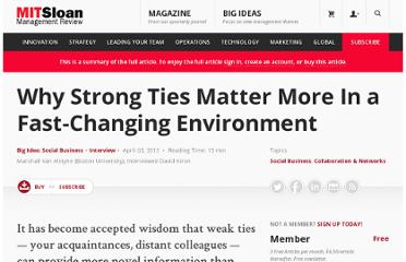 http://sloanreview.mit.edu/article/why-strong-ties-matter-more-in-a-fast-changing-environment/