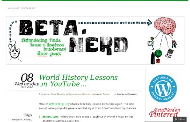 http://betanerd.wordpress.com/2012/08/08/world-history-lessons-on-youtube/