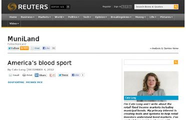 http://blogs.reuters.com/muniland/2012/12/04/americas-blood-sport/