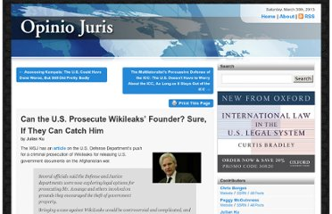 http://opiniojuris.org/2010/08/21/can-the-us-prosecute-wikileaks-founder-sure-if-they-can-catch-him/