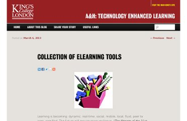 http://blogs.kcl.ac.uk/ahtel/2013/03/06/collection-of-elearning-tools/#more-376