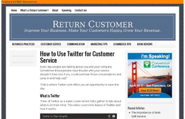 http://www.returncustomer.com/2009/01/14/how-to-use-twitter-for-customer-service/