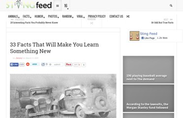 http://www.stingfeed.com/facts/33-facts-that-will-make-you-learn-something-new.html/
