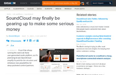 http://gigaom.com/2013/03/11/soundcloud-may-finally-be-gearing-up-to-make-some-serious-money/