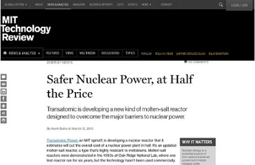 http://www.technologyreview.com/news/512321/safer-nuclear-power-at-half-the-price/