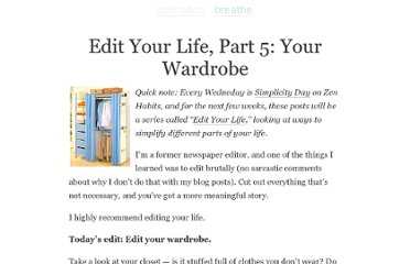 http://zenhabits.net/edit-your-life-part-4-your-wardrobe/