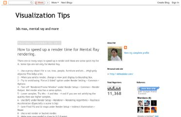 http://3dvisualizationtips.blogspot.com/2011/09/how-to-speed-up-render-time.html