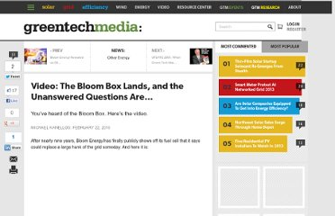 http://www.greentechmedia.com/articles/read/video-the-bloom-box-lands-and-the-unanswered-questions-are