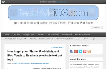 http://teachmeios.com/how-to-get-your-iphone-ipad-mini-and-ipod-touch-to-read-any-selectable-text-out-loud/