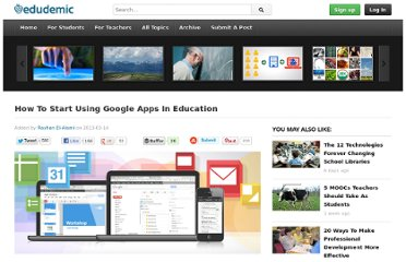 http://edudemic.com/2013/03/how-to-start-using-google-apps-in-education/